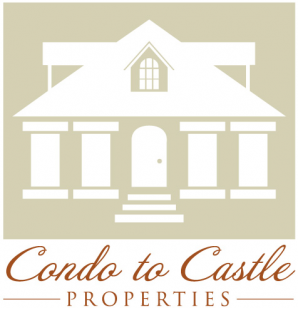 Condo to Castle Properties